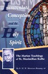 Immaculate Conception and the Holy Spirit: The Marian Teaching of St. Maximilian Kolbe: 30