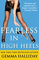 Fearless in High Heels (High Heels, #6)