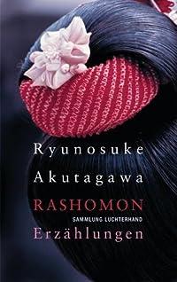 Rashomon: Erzählungen