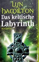 Das Keltische Labyrinth (Lara McClintoch Archeological Mystery, #4)