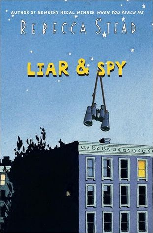 Liar & Spy cover (link to Goodreads)