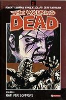 The Walking Dead, Volume 8: Nati per soffrire