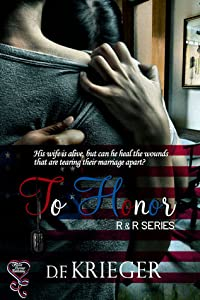 To Honor (R&R, #1)