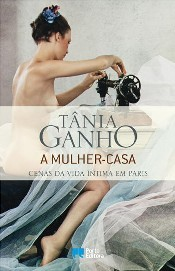 A Mulher-Casa by Tânia Ganho