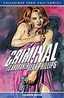 Criminal #4: Una brutta nottata