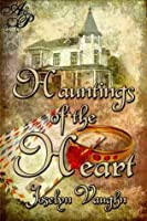 Hauntings Of The Heart