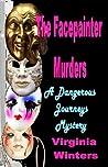 The Facepainter Murders (Dangerous Journeys 2)