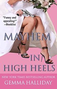 Mayhem in High Heels (High Heels, #5)