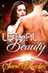 Lethal Beauty by Sara Brookes