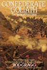 Confederate Goliath by Rod Gragg