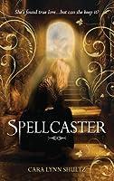 Spellcaster (Spellbound, #2)
