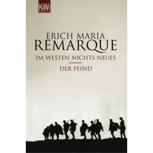 Im Westen Nichts Neues Der Feind By Erich Maria Remarque