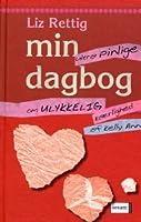 Min ultra pinlige dagbog om ulykkelig kærlighed af Kelly Ann