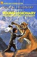 YOUNG LEGIONARY (Last Legionary No 5)