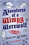 Adventures of a Wimpy Werewolf: Hairy But Not Scary audiobook download free