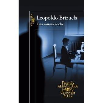 Una Misma Noche By Leopoldo Brizuela