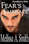Fear's Embrace (Pandora's Elite, #2)
