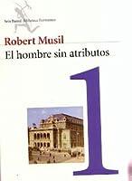 El hombre sin atributos I (ed)
