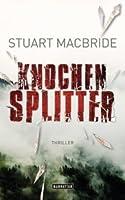 Knochensplitter (Logan McRae, #7)