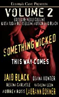 Something Wicked This Way Comes (Volume #2)