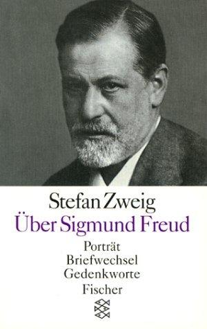 Über Sigmund Freud by Stefan Zweig
