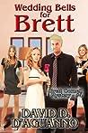 Wedding Bells for Brett