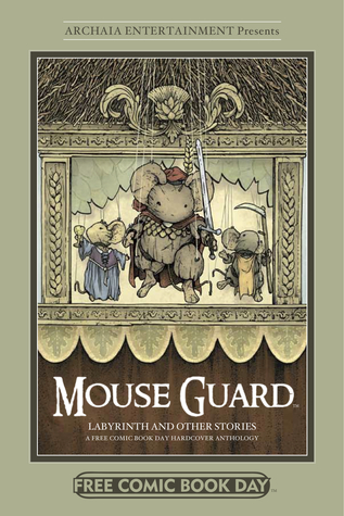 Mouse Guard, Labyrinth and Other Stories