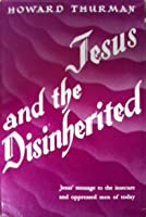 Jesus and the Disinherited