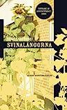 Svinalängorna by Susanna Alakoski