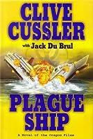 Plague Ship (The Oregon Files, #5)