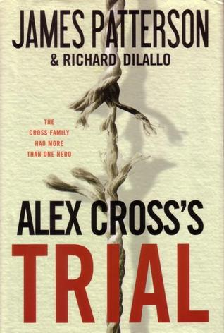 Alex Cross's Trial (Alex Cross, #15)