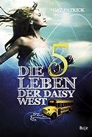 Die fünf Leben der Daisy West