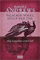 Falscher Vogel fängt den Tod (Meg Langslow #1)