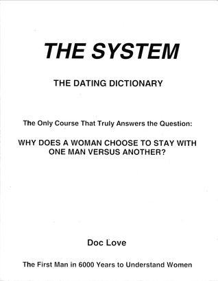 The System: The Dating Dictionary
