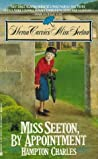 Miss Seeton by Appointment (Miss Seeton, #6)