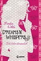 Dreams 'n' Whispers (Lebe lieber übersinnlich, #2)