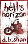 Hell's Horizon (The City Trilogy, #2)