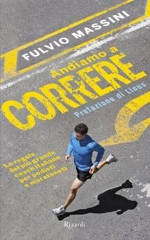 Andiamo a correre by Fulvio Massini