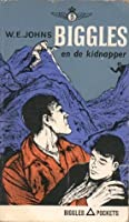 Biggles en de kidnapper (Biggles, #58)