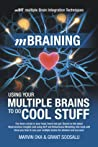 mBraining: Using Your Multiple Brains To Do Cool Stuff