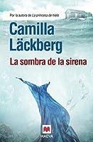 La sombra de la sirena (Patrik Hedström, #6)
