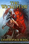 The Wicked Day  (The Tormay Trilogy, #3)