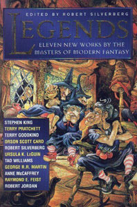 LEGENDS - Short Novels by the Masters of Modern Fantasy