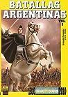 Batallas Argentinas Vol. 1 by Armando S. Fernández