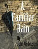 A Familiar Rain