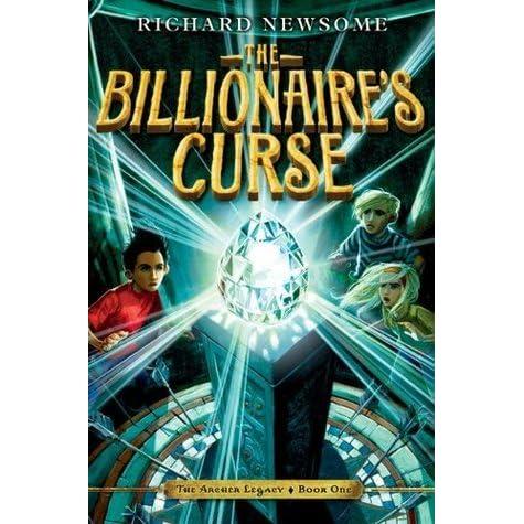 The Billionaires Curse Billionaire 1 By Richard Newsome