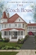 The Coach House by Florence Osmund