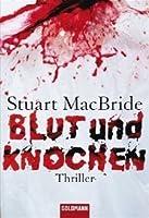 Blut Und Knochen (Logan McRae, #4)