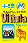 Populärmusik från Vittula by Mikael Niemi