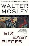 Six Easy Pieces (Easy Rawlins #8)